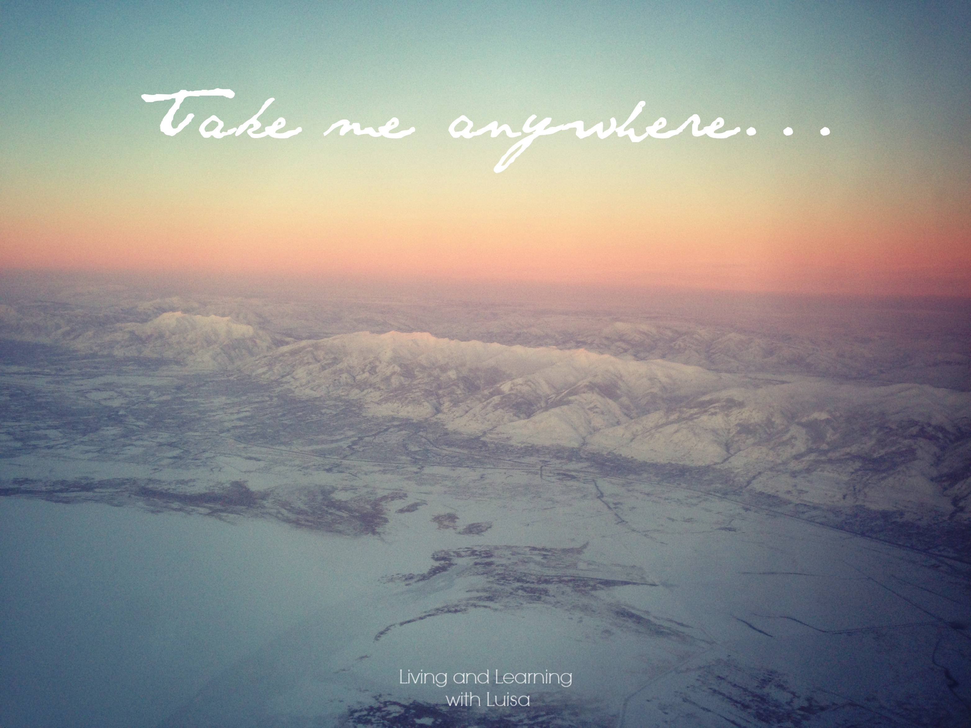take me anywhere